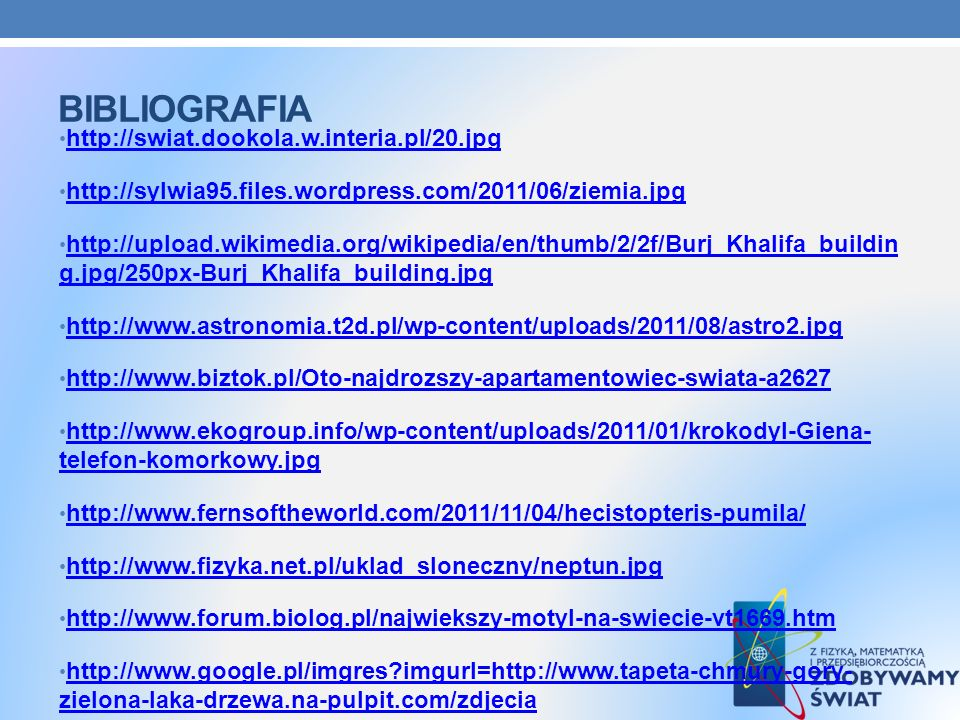 bibliografia http://swiat.dookola.w.interia.pl/20.jpg
