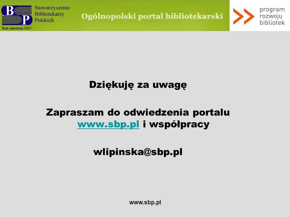 Zapraszam do odwiedzenia portalu www.sbp.pl i współpracy