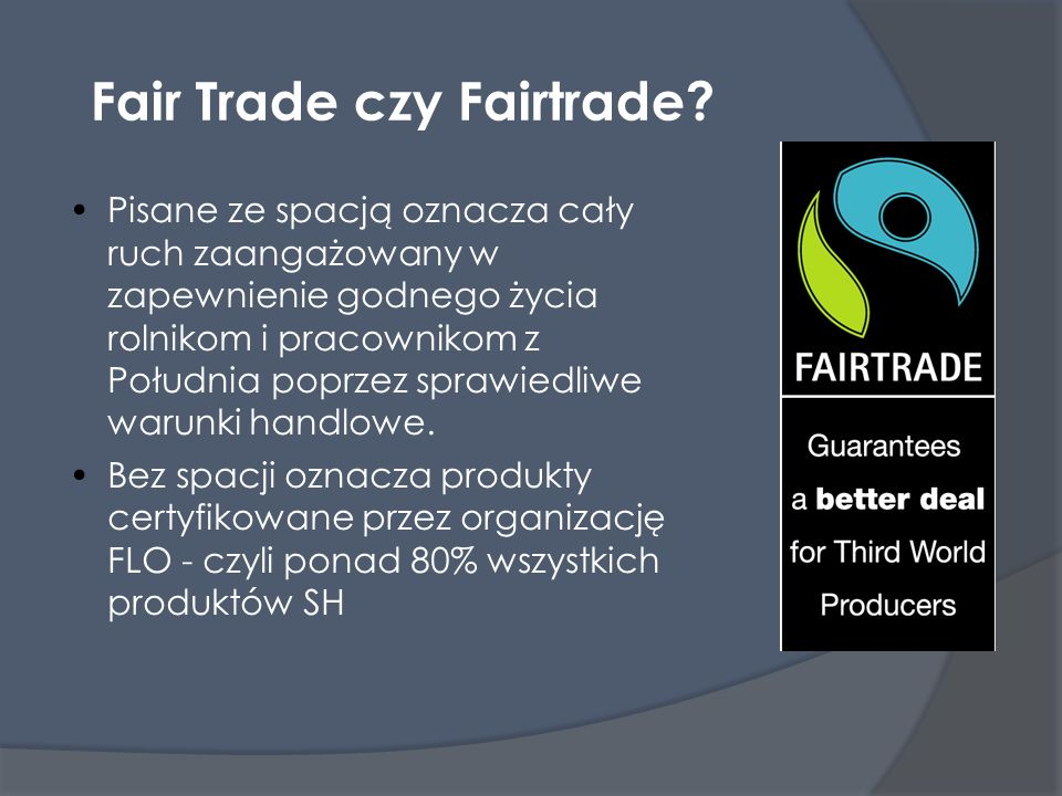 Fair Trade czy Fairtrade