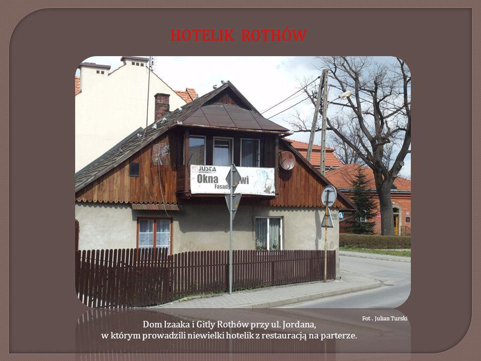 HOTELIK ROTHÓW Fot . Julian Turski. Dom Izaaka i Gitly Rothów przy ul.