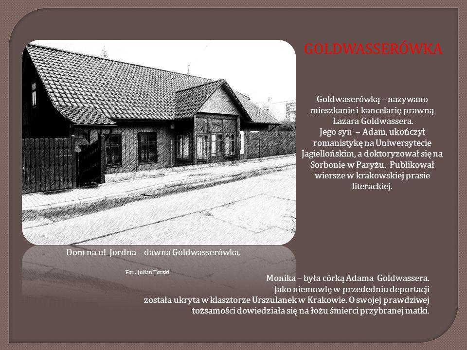 Dom na ul. Jordna – dawna Goldwasserówka.