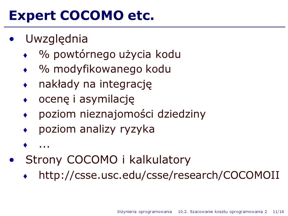 Expert COCOMO etc. Uwzględnia Strony COCOMO i kalkulatory