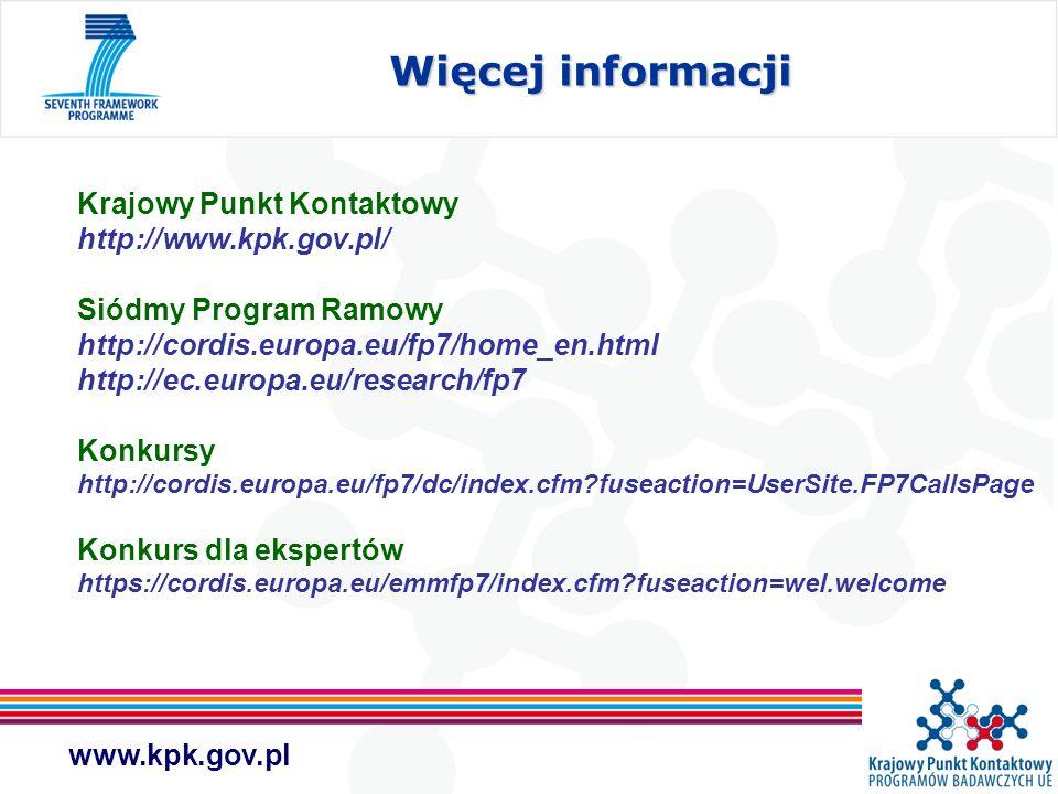 Krajowy Punkt Kontaktowy http://www.kpk.gov.pl/ Siódmy Program Ramowy