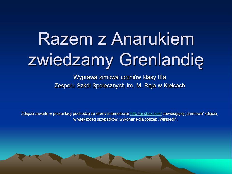 Razem z Anarukiem zwiedzamy Grenlandię