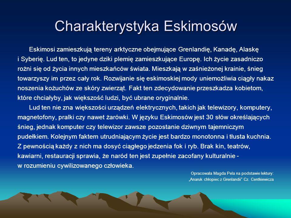 Charakterystyka Eskimosów