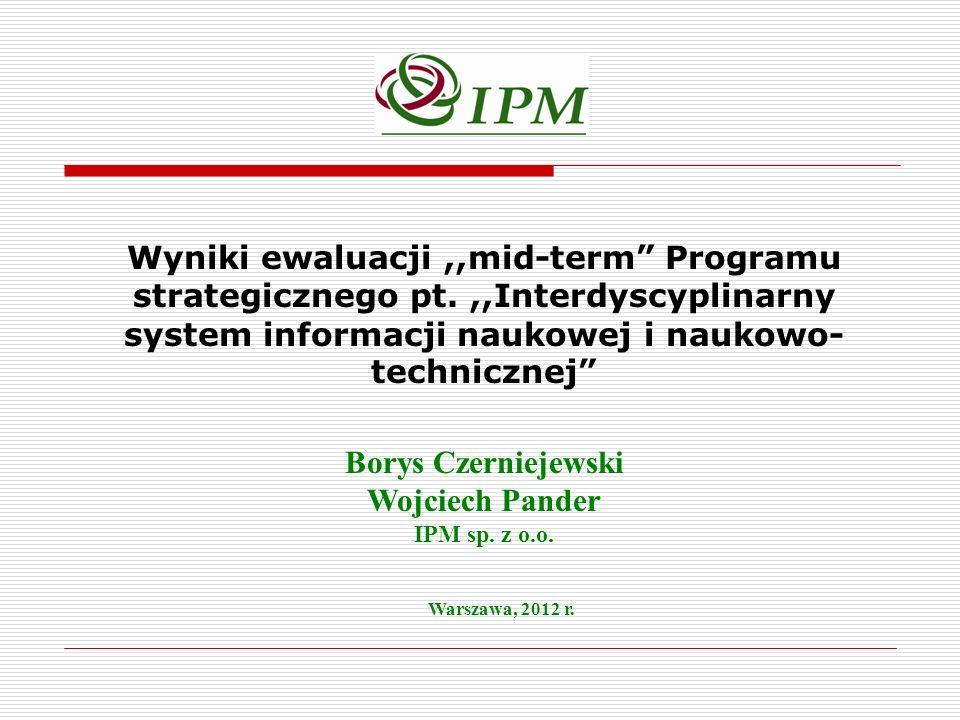 Wyniki ewaluacji ,,mid-term Programu strategicznego pt