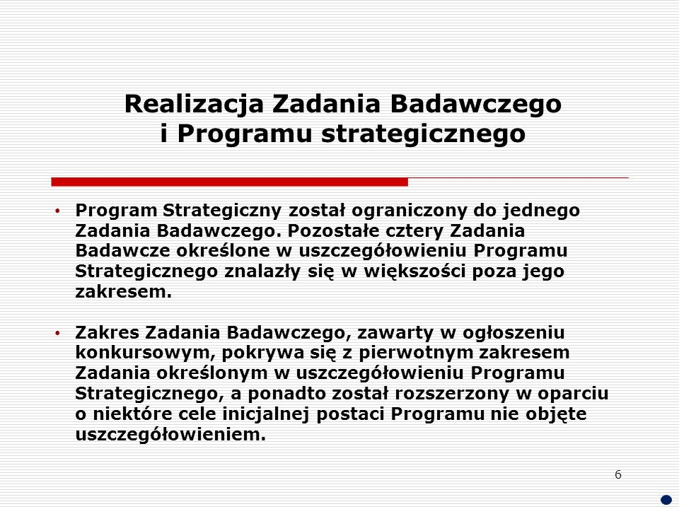 Realizacja Zadania Badawczego i Programu strategicznego
