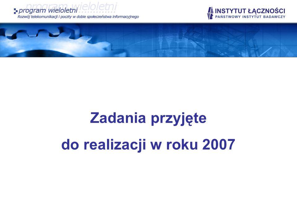 Zadania przyjęte do realizacji w roku 2007