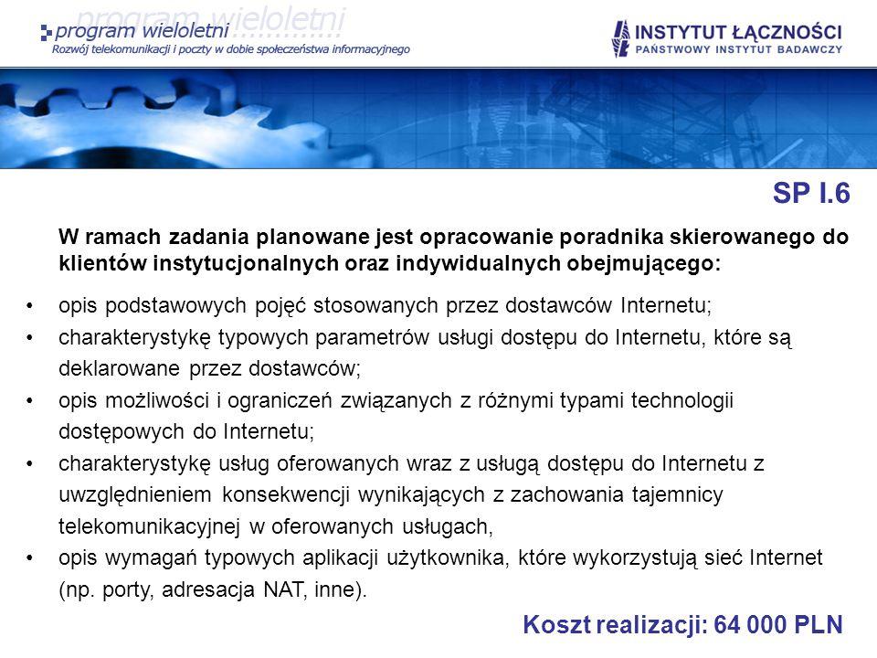 SP I.6 Koszt realizacji: 64 000 PLN