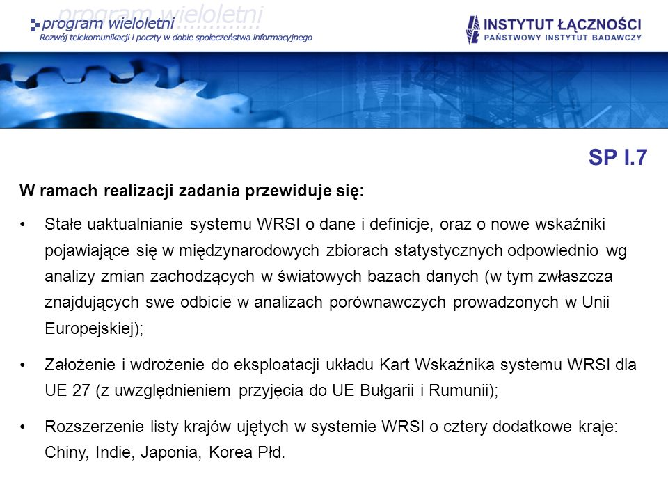 SP I.7 W ramach realizacji zadania przewiduje się: