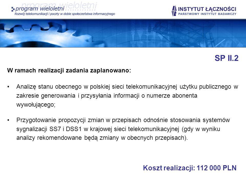 SP II.2 Koszt realizacji: 112 000 PLN