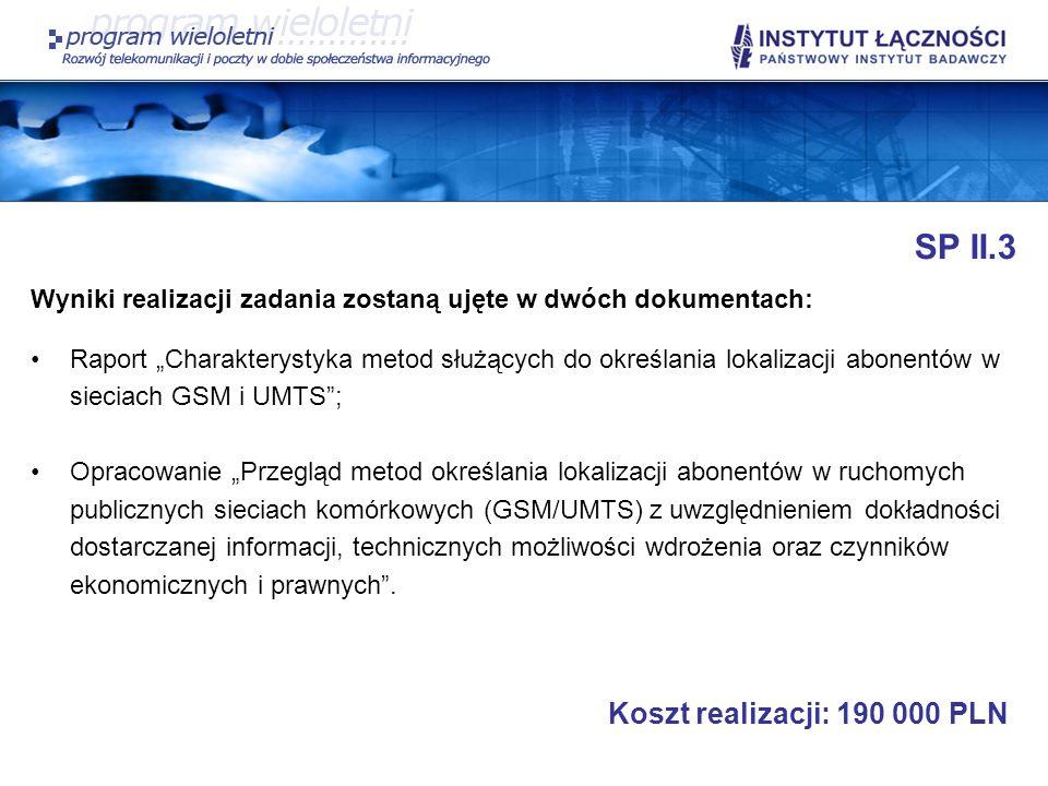 SP II.3 Koszt realizacji: 190 000 PLN