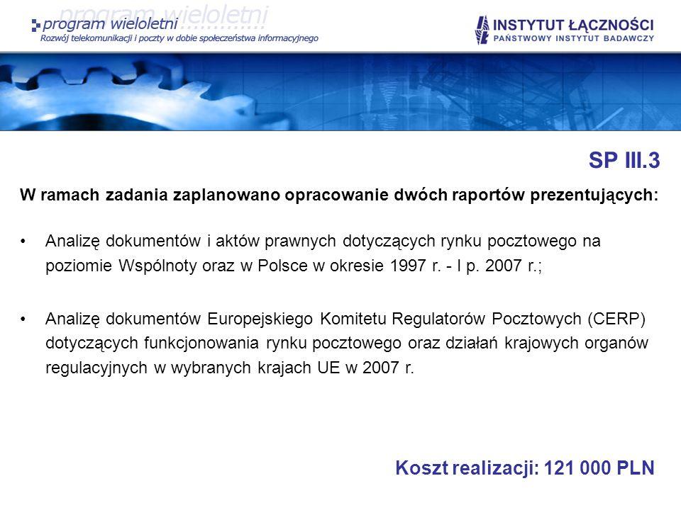 SP III.3 Koszt realizacji: 121 000 PLN