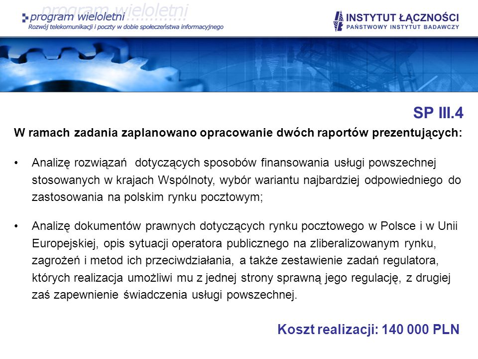 SP III.4 Koszt realizacji: 140 000 PLN
