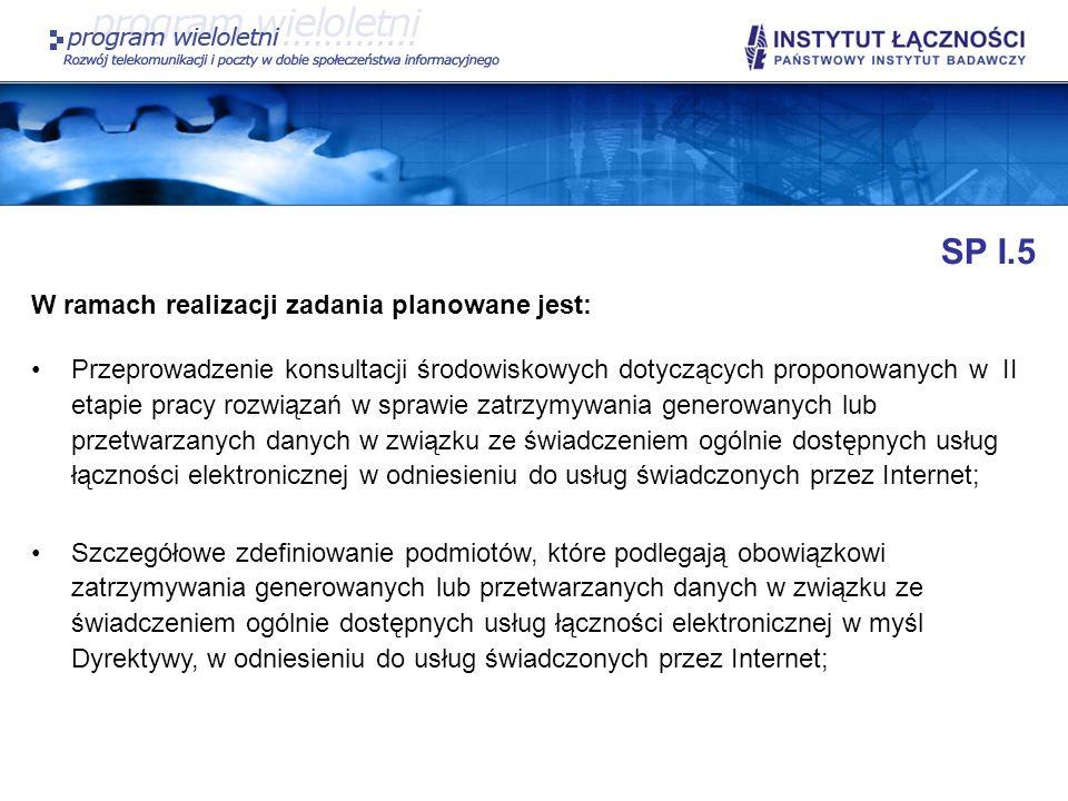 SP I.5 W ramach realizacji zadania planowane jest: