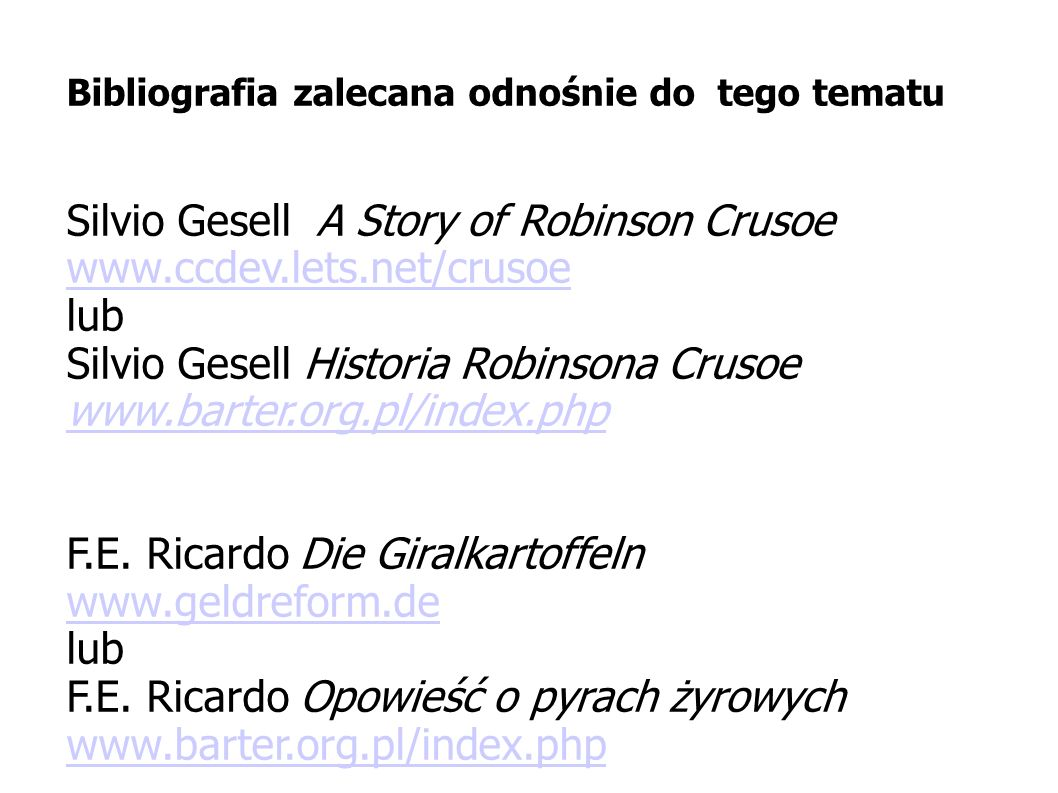 Silvio Gesell A Story of Robinson Crusoe www.ccdev.lets.net/crusoe lub
