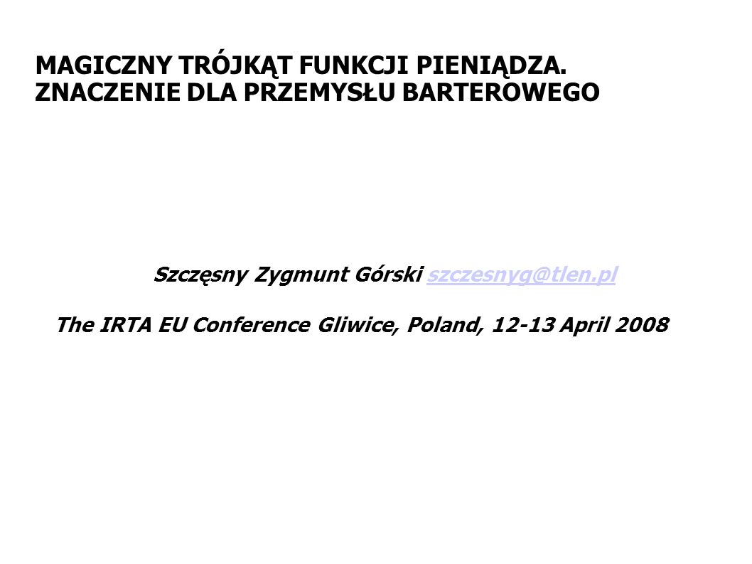 Szczęsny Zygmunt Górski szczesnyg@tlen.pl