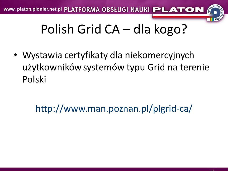 Polish Grid CA – dla kogo