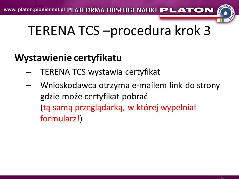 TERENA TCS –procedura krok 3
