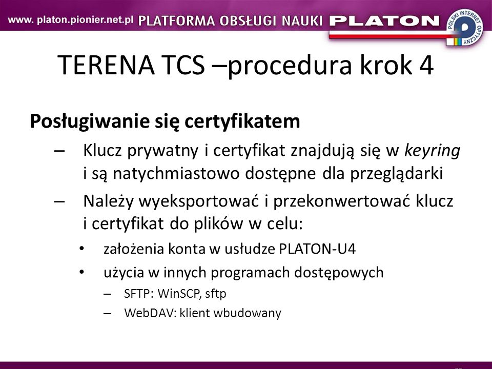 TERENA TCS –procedura krok 4