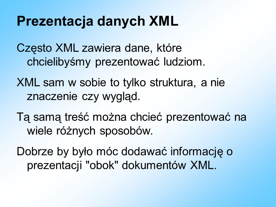 Prezentacja danych XML