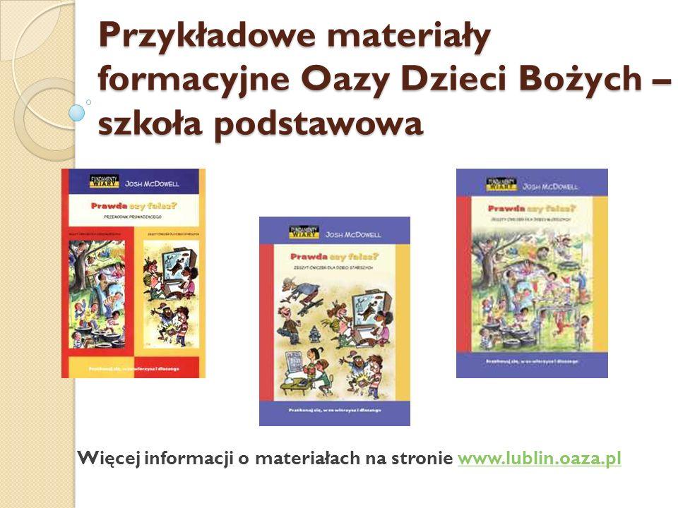 Przykładowe materiały formacyjne Oazy Dzieci Bożych – szkoła podstawowa