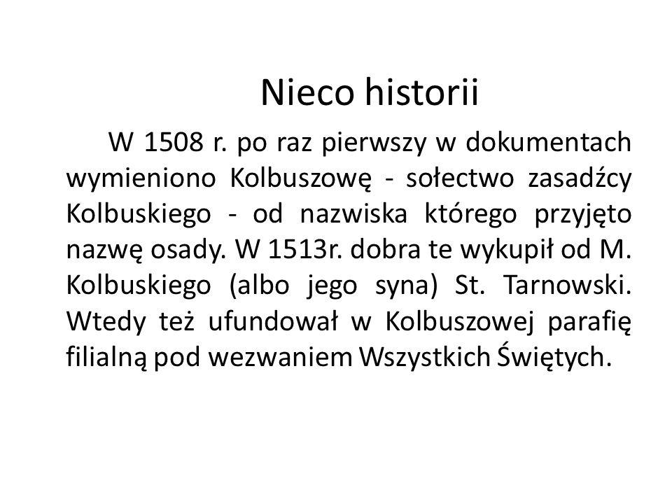Nieco historii W 1508 r.