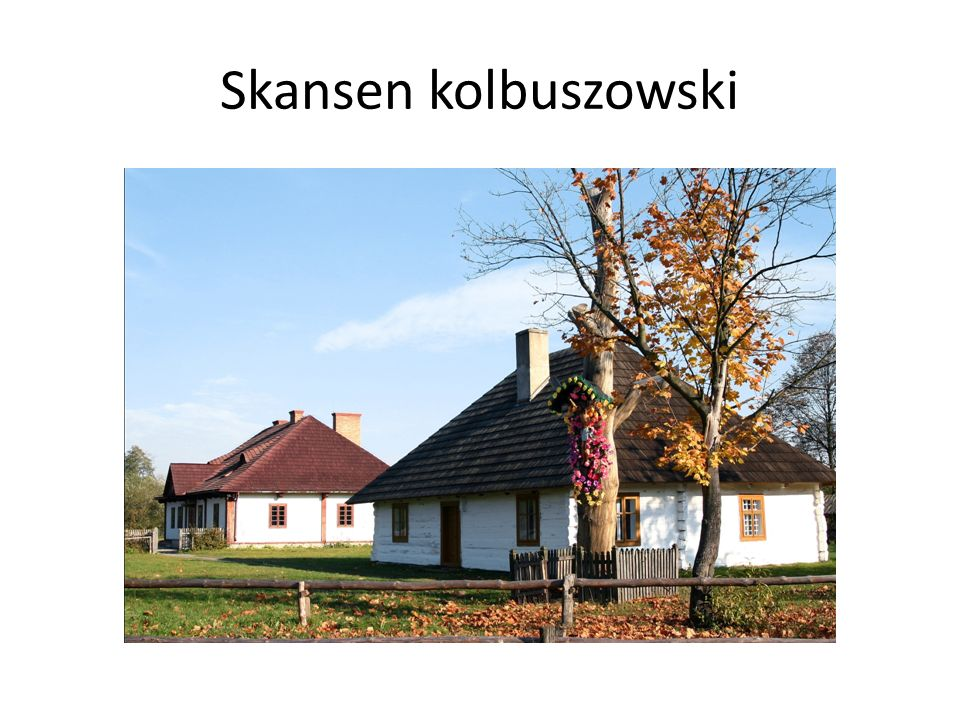 Skansen kolbuszowski