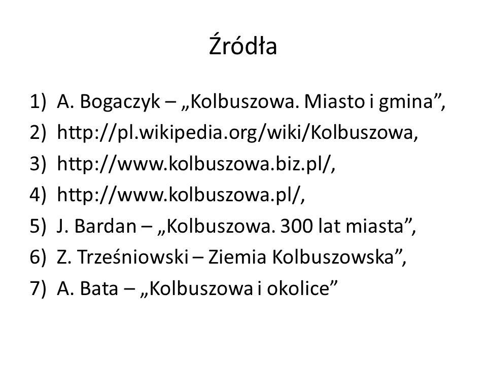 """Źródła A. Bogaczyk – """"Kolbuszowa. Miasto i gmina ,"""