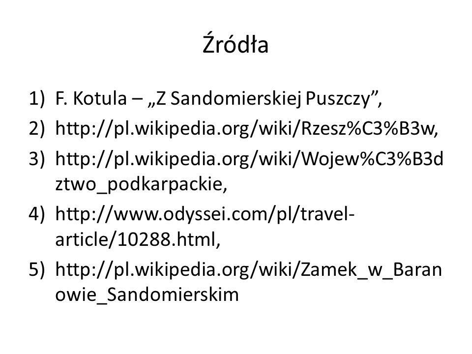 """Źródła F. Kotula – """"Z Sandomierskiej Puszczy ,"""