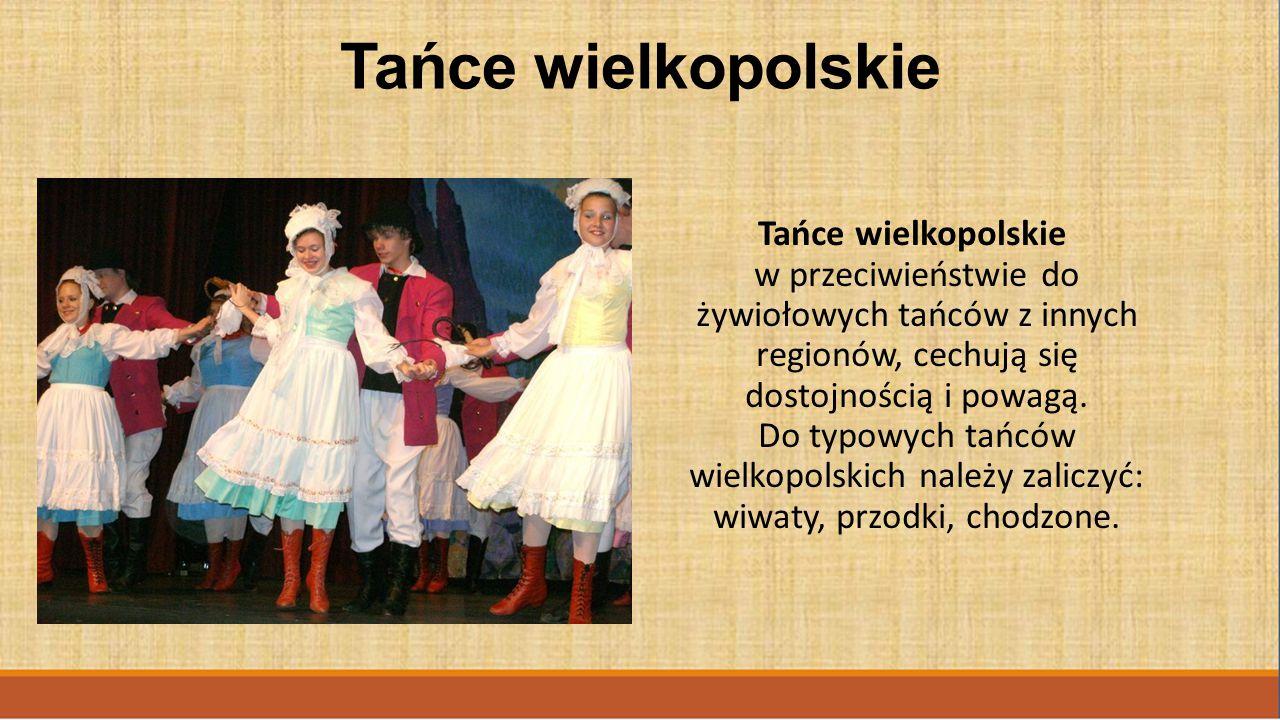 Tańce wielkopolskie Tańce wielkopolskie