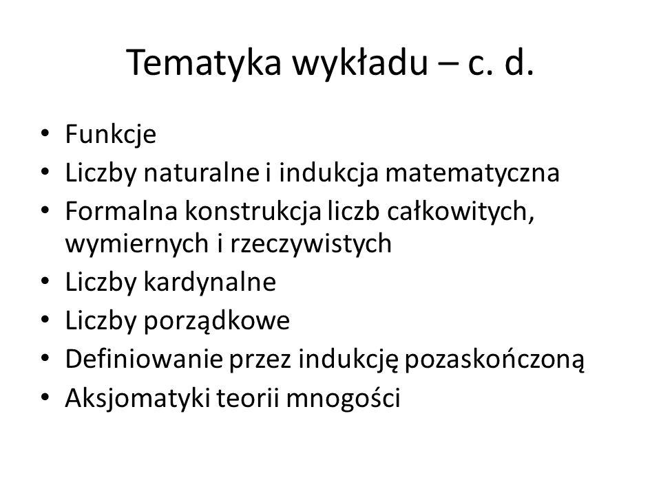 Tematyka wykładu – c. d. Funkcje