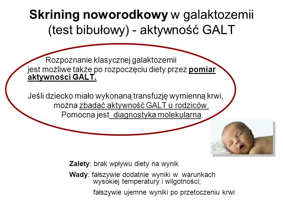Skrining noworodkowy w galaktozemii (test bibułowy) - aktywność GALT