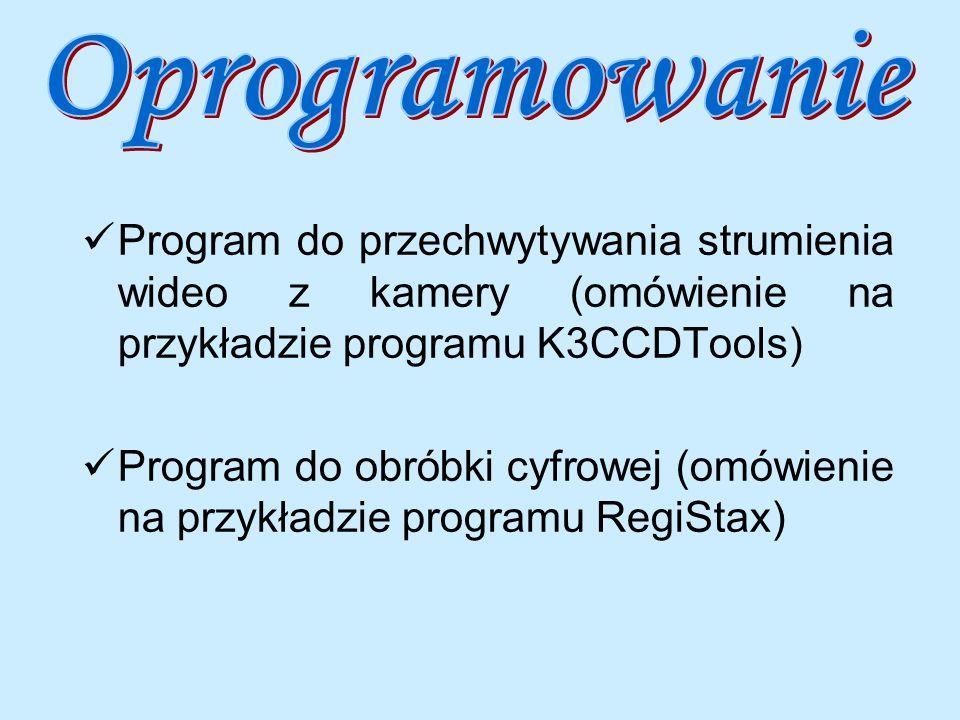 Oprogramowanie Program do przechwytywania strumienia wideo z kamery (omówienie na przykładzie programu K3CCDTools)