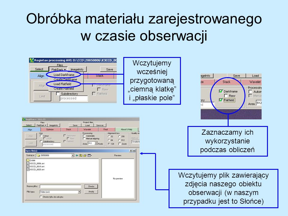 Obróbka materiału zarejestrowanego w czasie obserwacji