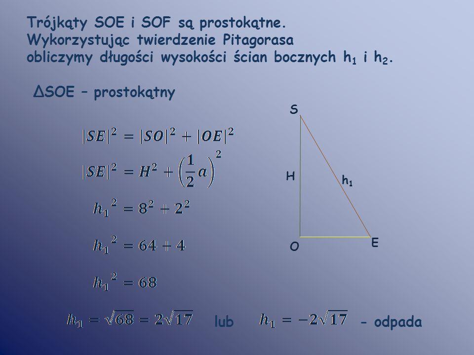 Trójkąty SOE i SOF są prostokątne.