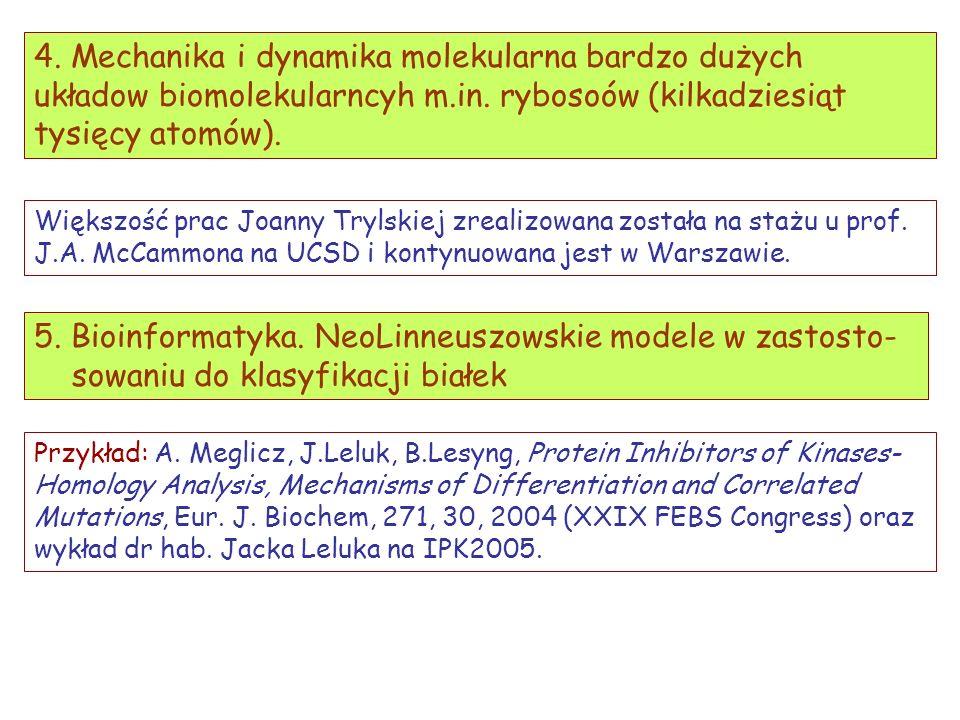 5. Bioinformatyka. NeoLinneuszowskie modele w zastosto-