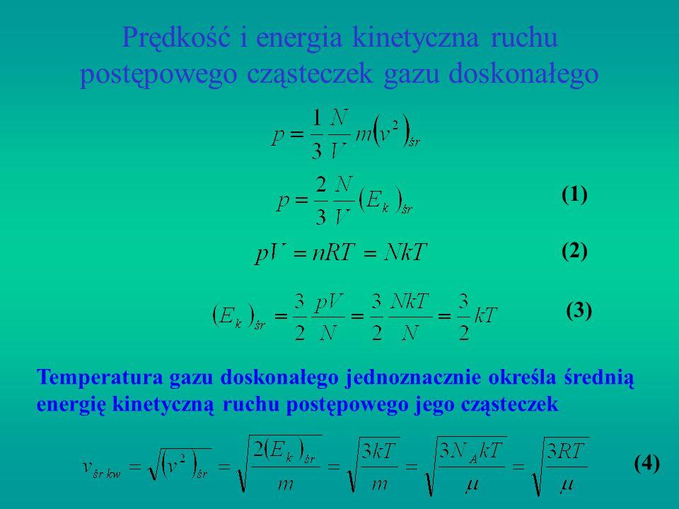 Prędkość i energia kinetyczna ruchu postępowego cząsteczek gazu doskonałego