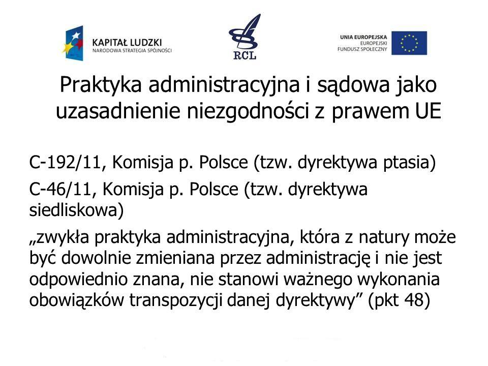 Praktyka administracyjna i sądowa jako uzasadnienie niezgodności z prawem UE