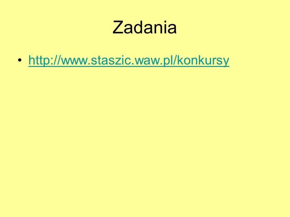 Zadania http://www.staszic.waw.pl/konkursy