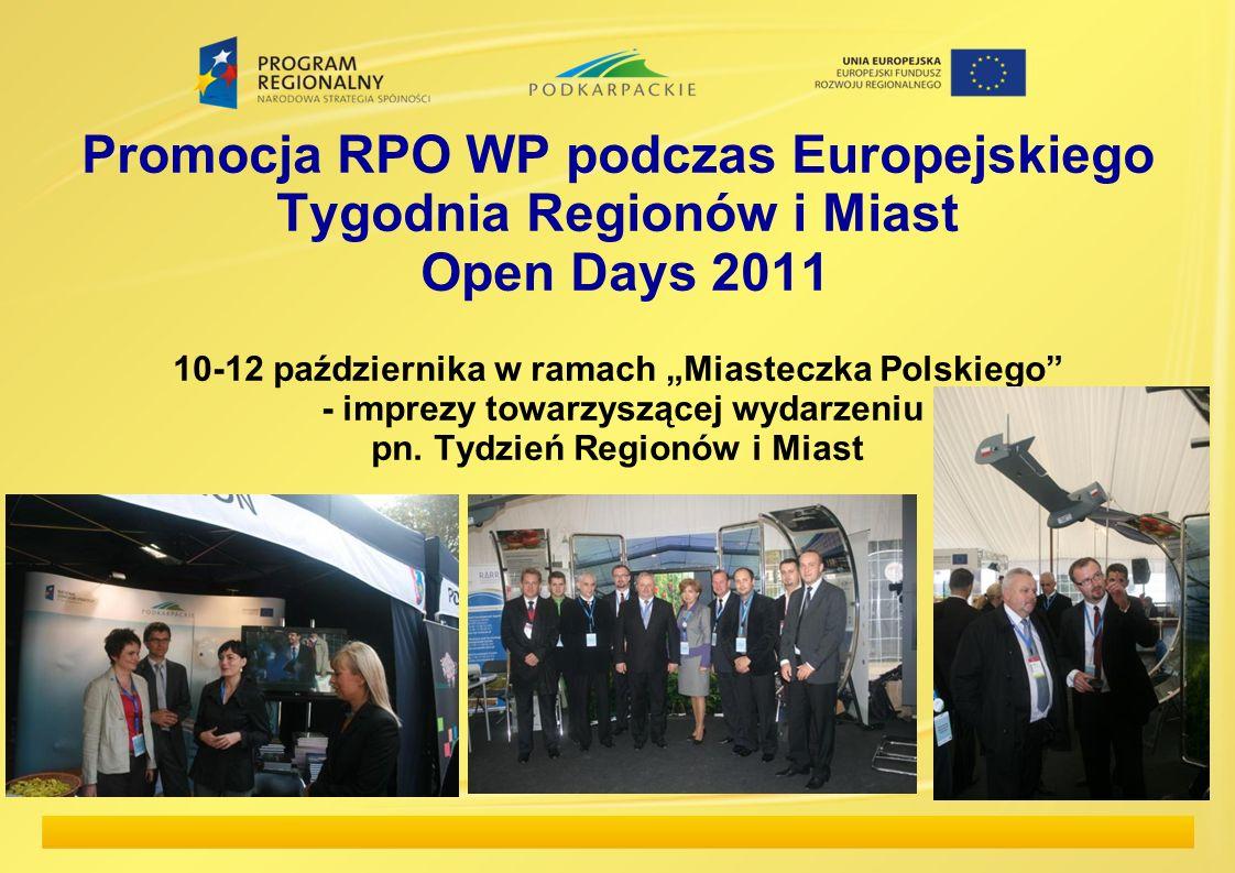 """Promocja RPO WP podczas Europejskiego Tygodnia Regionów i Miast Open Days 2011 10-12 października w ramach """"Miasteczka Polskiego - imprezy towarzyszącej wydarzeniu pn."""