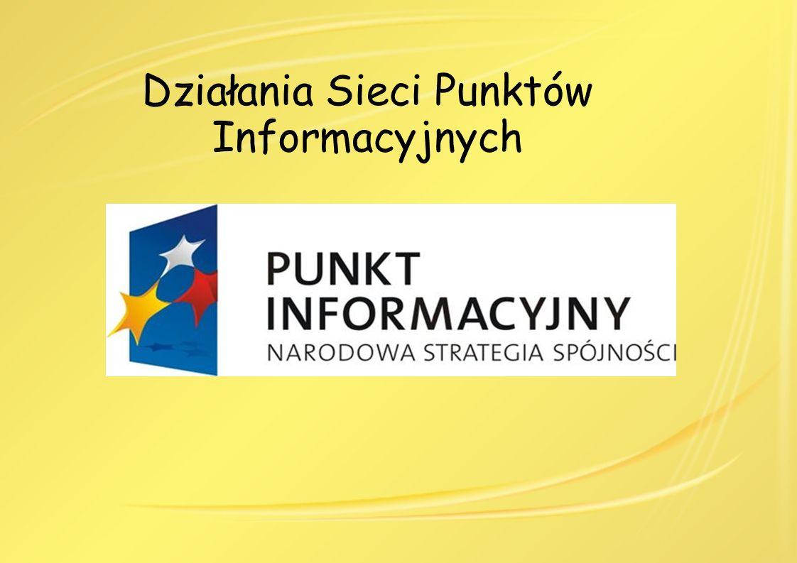 Działania Sieci Punktów Informacyjnych