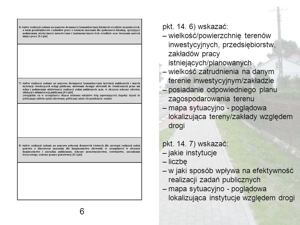 pkt. 14. 6) wskazać: wielkość/powierzchnię terenów inwestycyjnych, przedsiębiorstw, zakładów pracy istniejących/planowanych.