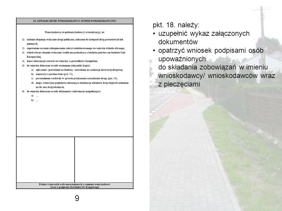 9 pkt. 18. należy: uzupełnić wykaz załączonych dokumentów
