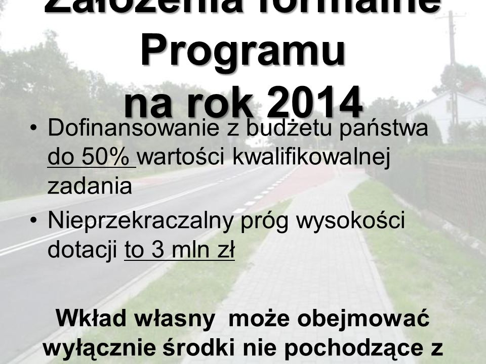 Założenia formalne Programu na rok 2014