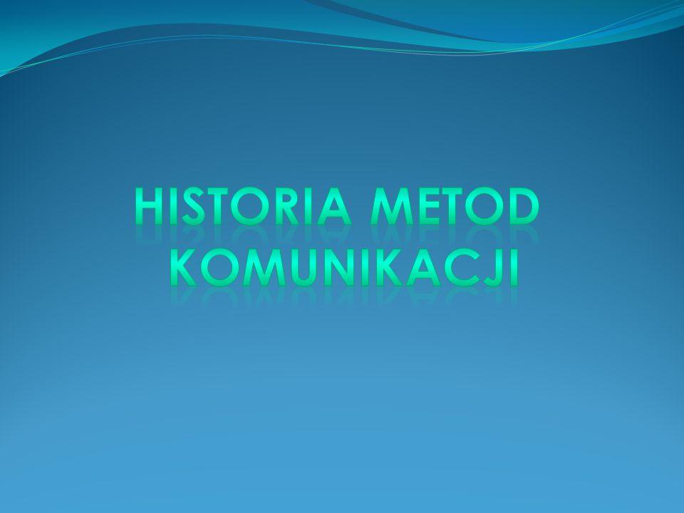 Historia metod komunikacji
