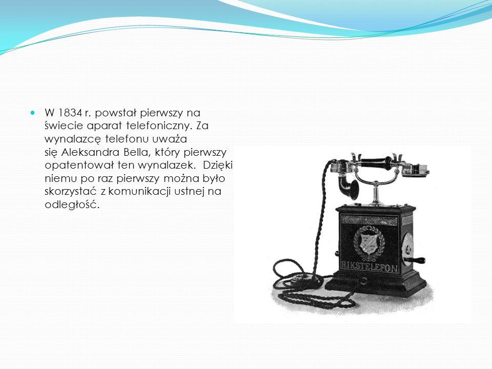 W 1834 r. powstał pierwszy na świecie aparat telefoniczny