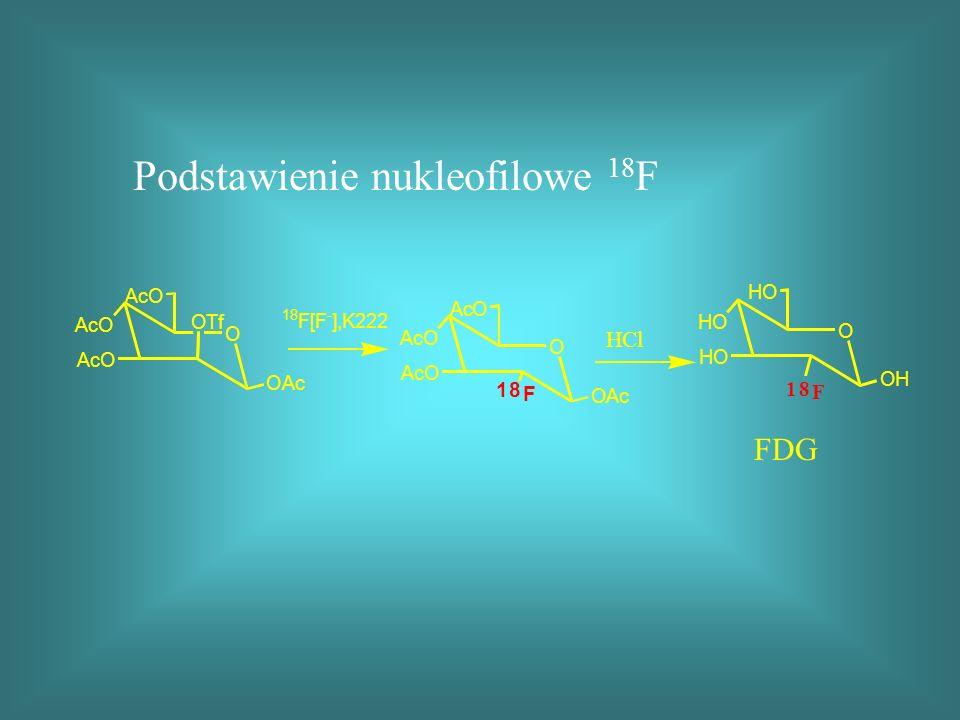 Podstawienie nukleofilowe 18F