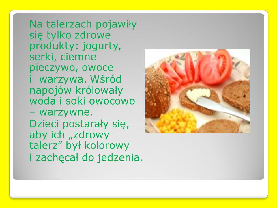 Na talerzach pojawiły się tylko zdrowe produkty: jogurty, serki, ciemne pieczywo, owoce i warzywa.