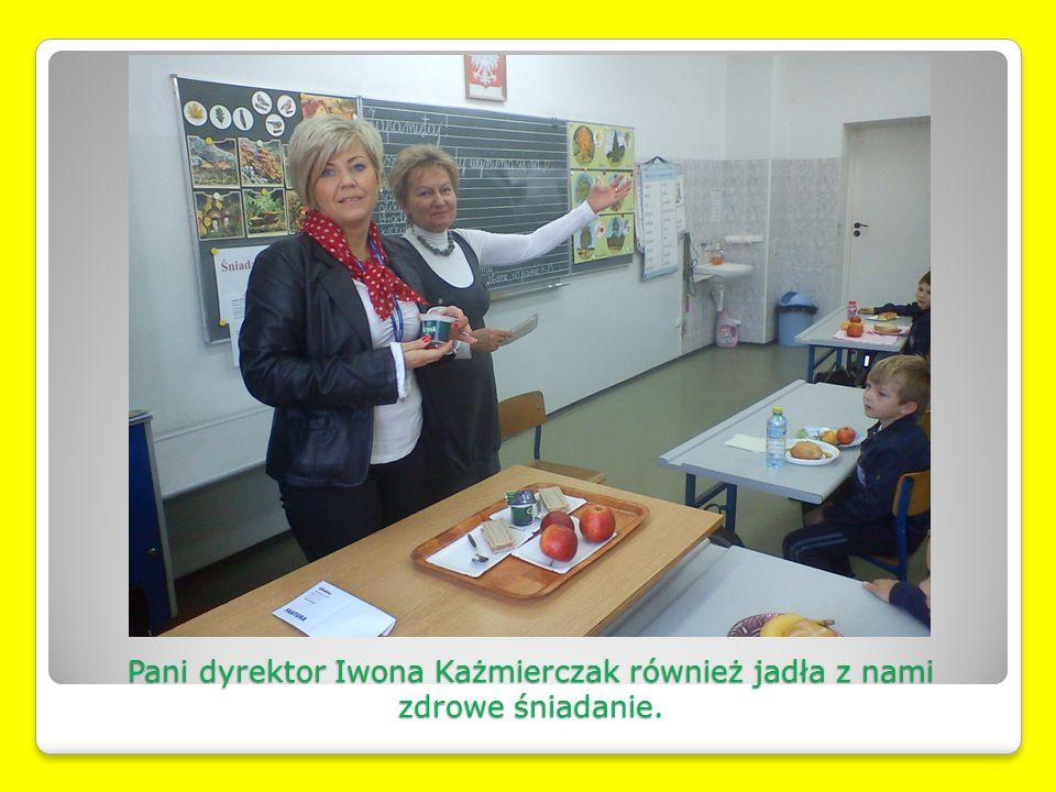 Pani dyrektor Iwona Każmierczak również jadła z nami zdrowe śniadanie.